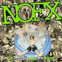 NOFX - The Greatest Songs Ever Written (By Us) (Cover Artwork)