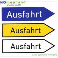Nomeansno - All Roads Lead to Ausfahrt (Cover Artwork)