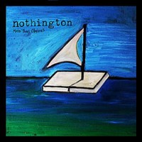 Nothington - More Than Obvious [7-inch] (Cover Artwork)