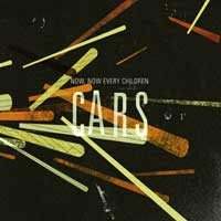 Now, Now Every Children - Cars (Cover Artwork)