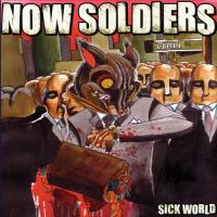 Now Soldiers - Sick World (Cover Artwork)