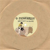 O Pioneers!!! / Junior Battles - Split [7-inch] (Cover Artwork)
