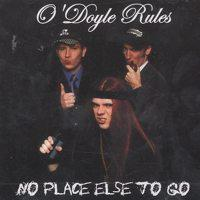 O'Doyle Rules - No Place Else To Go (Cover Artwork)