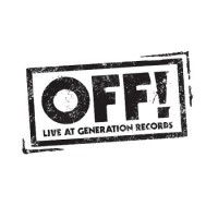 OFF! - Live at Generation Records [7-inch] (Cover Artwork)