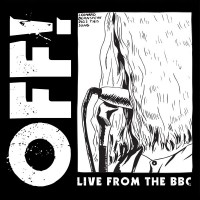 OFF! - Live from the BBC [10-inch] (Cover)