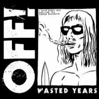 OFF! - Wasted Years (Cover)