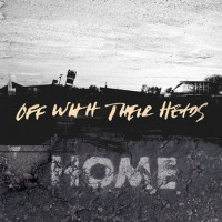 Off With Their Heads - Home (Cover Artwork)