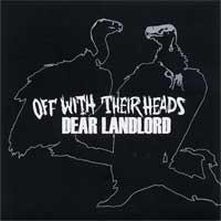 Off with Their Heads / Dear Landlord - Split [7 inch] (Cover Artwork)