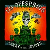 The Offspring - Ixnay on the Hombre (Cover Artwork)