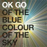 OK Go - Of the Blue Colour of the Sky (Cover Artwork)