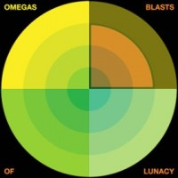Omegas - Blasts of Lunacy [12-inch] (Cover Artwork)