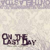 On the Last Day - Wars Like Whispers (Cover Artwork)