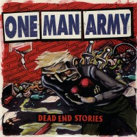 One Man Army - Dead End Stories (Cover Artwork)