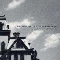 The One AM Radio - The Hum Of The Electric Air! (Cover Artwork)