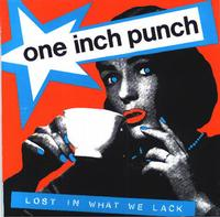 One Inch Punch - Lost In What We Lack (Cover Artwork)