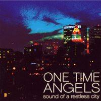 One Time Angels - Sound of a Restless City (Cover Artwork)
