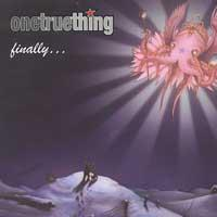 One True Thing - Finally... [reissue] (Cover Artwork)