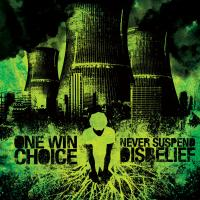 One Win Choice - Never Suspend Disbelief (Cover Artwork)