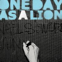 One Day As A Lion - One Day As A Lion (Cover Artwork)