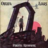 Liars/Oneida - Atheists, Reconsider (Cover Artwork)
