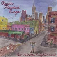 Onion Flavored Rings - Two Minutes' Enlightenment (Cover Artwork)