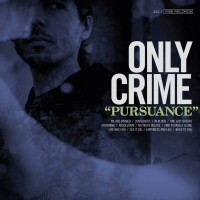 Only Crime - Pursuance (Cover Artwork)