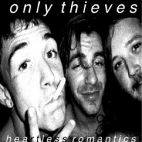 Only Thieves - Heartless Romantics (Cover Artwork)
