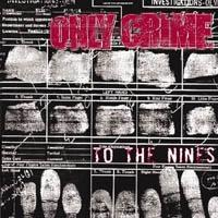 Only Crime - To The Nines (Cover Artwork)