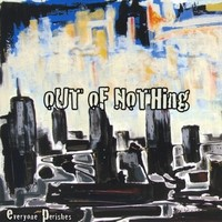 Out of Nothing - Everyone Perishes (Cover Artwork)