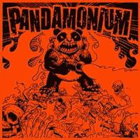 Pandamonium - Pandamonium [7 inch] (Cover Artwork)