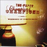 The Paper Champions - Weekend Of Compromise (Cover Artwork)