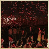Papercuts - Fading Parade (Cover Artwork)