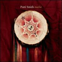 Patti Smith - Twelve (Cover Artwork)