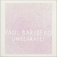 Paul Baribeau - Unbearable (Cover Artwork)
