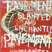 Pavement - Slanted and Enchanted (Cover Artwork)