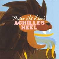 Pedro The Lion - Achilles Heel (Cover Artwork)