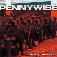 Pennywise - Land of the Free? (Cover Artwork)