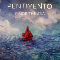 Pentimento - Inside The Sea [EP] (Cover Artwork)