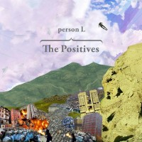 Person L - The Positives (Cover Artwork)