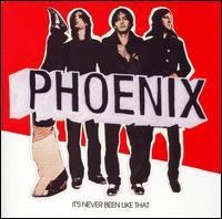 Phoenix - It's Never Been Like That (Cover Artwork)