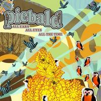 Piebald - All Ears, All Eyes, All The Time (Cover Artwork)