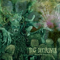 Pig Destroyer - Mass & Volume [EP] (Cover)