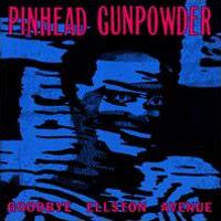 Pinhead Gunpowder - Goodbye Ellston Avenue (Cover Artwork)