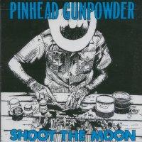 Pinhead Gunpowder - Shoot The Moon (Cover Artwork)
