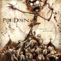 Pipedown - Mental Weaponry (Cover Artwork)