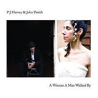 PJ Harvey and John Parish - A Woman a Man Walked By (Cover Artwork)