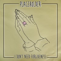 Placeholder - I Don't Need Forgiveness (Cover Artwork)