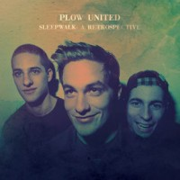 Plow United - Sleepwalk: A Retrospective (Cover Artwork)