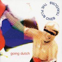 The Plus Ones/Travoltas - Going Dutch (Cover Artwork)