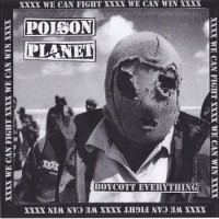 Poison Planet - Boycott Everything [12-inch] (Cover Artwork)